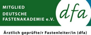 Mitglied deutsche Fastenakademie dfa Ärztlich geprüfte Fastenleiterin